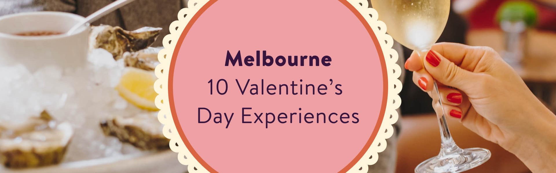 10 Valentine's Day Experiences in Melbourne